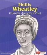 Fact Finders Biographies Great African Americans Ser. Phillis Wheatley ...