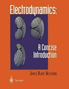Electrodynamics A Concise Introduction By Westgard Ortner Rxfcther New..