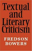 Textual And Literary Criticism By Bowers New 9780521094078 Fast Free Shipping