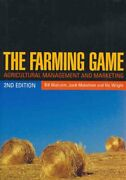 The Farming Game Agricultural Management And Marketing By Malcolm, Bill New,,