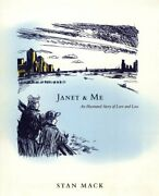 Janet And Me An Illustrated Story Of Love And Loss, Mack, Stan 9780684872780,,