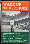 Wake Up The Echoes 1956-1st Edition-hard Cover With Dust Jacket-ny Herald Tri...