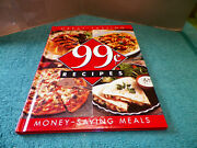 Great Tasting 99 Cent Recipes - Money-saving Meals - 1997 - Hardcover