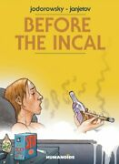 Before The Incal By Jodorowsky New 9781594659010 Fast Free Shipping..