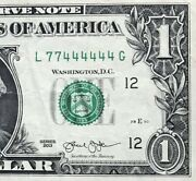 2013 1 Bill Repeater Binary 6 In A Row Super Fancy Serial Number L77444444g