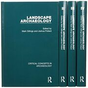 Landscape Archaeology Critical Concepts In Archaeology Gillings Pollard
