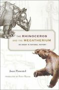 The Rhinoceros And The Megatherium An Essay In, Pimentel, Mason Hardcover+=