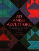 Amish Adventure A Workbook For Color In Quilts Paperback Robert