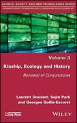 Kinship, Ecology And History Renewal Of Conjun, Dousset, Park, Guilleescur+=