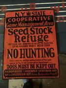 Very Rare. 1950 No Trespassing No Hunting Seed Stock Sign Embossed Letters