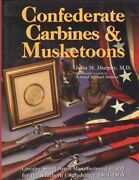 John M M D Murphy / Confederate Carbines And Musketoons Cavalry Small Arms 1st Ed