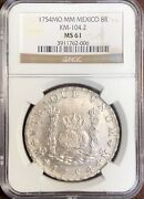1754mo Mexico 8 Reale Silver Dollar Ms 61 Ngc