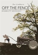 Off The Fence Disability Advocacy Hardback Or Cased Book