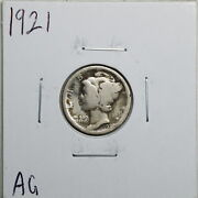 1921 10c Mercury Liberty Head Dime In Ag Condition 01470
