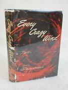 John Wallace Pritchard Every Crazy Wind 1952 Dodd, Mead And Co., Ny First Edition