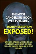 The Most Dangerous Book Ever Published Deadly Deception Exposed Paperback Or