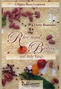 Rice And Beans And Tasty Things A Puerto Rican Cookbook Dora Romano Good Boo