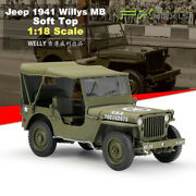 Welly 118 Scale Jeep 1941 Willys Mb Alloy Diecast Vehicle Toys Model Soft Top