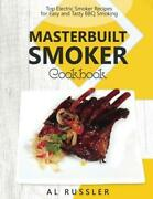Masterbuilt Smoker Cookbook Top Electric Smoker Recipes For Easy And Tasty Bbq