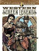 Creative Haven Western Screen Legends Coloring Book Adult Coloring, Foley.
