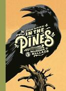 In The Pines 5 Murder Ballads By Kriek New 9781786892140 Fast Free Shipping.