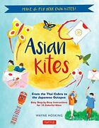 Asian Kites For Kids Make And Fly Your Own Asian, Hosking.