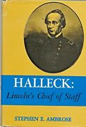 Halleck Lincoln's Chief Of Staff By Stephen Ambrose 1962 First, Hc/dj Civil W
