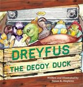 Dreyfus The Decoy Duck Hardback Or Cased Book