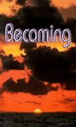 Becoming [handbook For The New Paradigm, Vol. 3] Benevelent Beings Acceptable