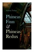 Phineas Finn And Phineas Redux Historical Novel - Parliamentary Series Paperback