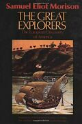 The Great Explorers The European Discovery Of America By Samue .9780195042221