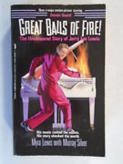 Great Balls Of Fire The Uncensored Story Of Jerry Lee Lewis By Myra Lewis, Murr