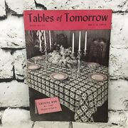 Tables Of Tomorrow Book No 135 The Spool Cotton Company Vintage 1939