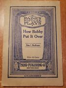 Antique Theater Plays Paineand039s Popular Plays How Bobby Put It Over Mac Kenzie Bh