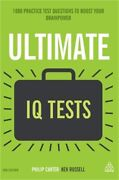 Ultimate Iq Tests 1000 Practice Test Questions To Boost Your Brainpower Hardba