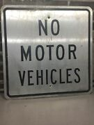 """Retired No Motor Vehicles Traffic Road Sign 24x24"""" Straight Old Nice Signs"""