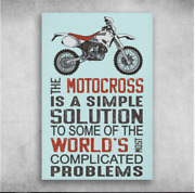 The Motocross Motorbike Is A Simple Solution Poster No Frame Mom Gift G