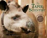 The Tapir Scientist Saving South Americas Largest Mammal [scientists In The Fie