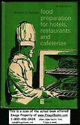Food Preparation For Hotels Restaurants And Cafeterias Hardcover