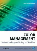 Color Management Understanding And Using Icc Profiles Hardcover Phil Green