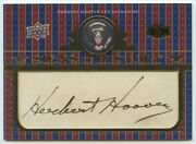 Herbert Hoover 2008 Ud Signs Of History Cut Signature Signed Auto Autograph 1/34