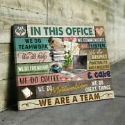 In This Office We Do Teamwork We Do Help We Are A Team Canvas 0.75 Inch Framed