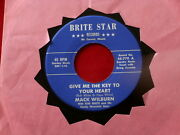 Mack Wilburn Give Me The Key To Your Heart Near Mint Brite Star Country 45