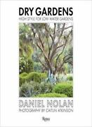 Dry Gardens High Style For Low Water Gardens Nolan Grubb 9780847861262 New-.