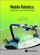 Mobile Robotics Solutions And Challenges - Pro, Tosun, Tokhi, Virk, Akin-.