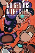 Indigenous In The City Contemporary Identities Peters Andersen-.