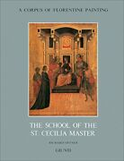 The School Of St. Cecilia Master Corpus Of Florentine Painting, Offner-.