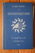 A Brief History Of Schaefferstown Pa 1901 A.s. Brendle 1979 Illustrated Book
