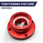 Us Stock Hsk100a Cnc Locking Fixture Tool Holder Device Hsk100 A Collet Chucks