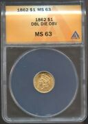1862 1 Gold Indian Princess Ms 63 Anacs Double Die Obverse Very Rare
